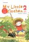 My Little Kitchen : ครัวบ้านบ้าน 2 (ภาคฤดูร้อน) / Pittmomo / Bunbooks
