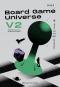 เซต Games Series / Board Game Universe V2 จักรวาลกระดานเดียว ฉบับปรับปรุง และ Gamification จูงใจคนด้วยกลไกเกม