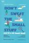 เชื่อเถอะ! อย่าเยอะเกิน Don't Sweat the Small Stuff and It's All Small Stuff / Richard Carlson, Ph.D. / ผู้แปล: ธิดารัตน์ เจริญชัยชนะ / OMG BOOKS