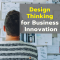 Design Thinking for Business Innovation