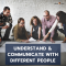 Understand & Communicate with Different People​
