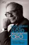 วอเร็น บัฟเฟตต์ ซีอีโอ : The Warren Buffett CEO  (เกรดบี : มือหนึ่ง มีตำหนิ ดูรูปหนังสือก่อนตัดสินใจซื้อครับ)