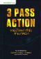 3 Pass Action ทางเลือกทำกำไร สายเทยนิค