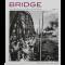 Bridge สะพานข้ามเวลาของ 'รงค์ วงษ์สวรรค์ และเพื่อนหนุ่ม